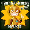Find the Heroes World - Madrid