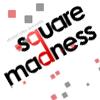 Square Madness